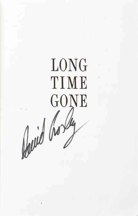 50019: David Crosby Signed Long Time Gone Proof Copy. A