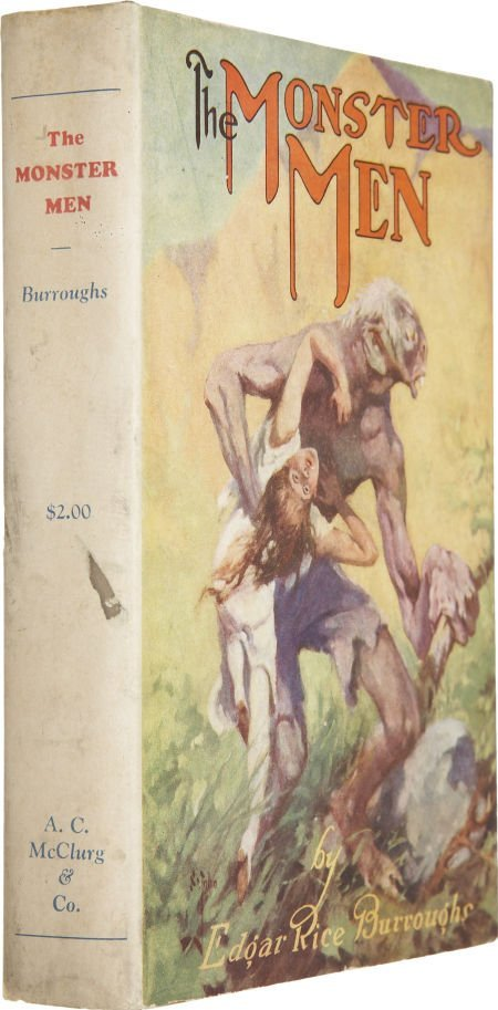 37009: Edgar Rice Burroughs. The Monster Men. Chicago: