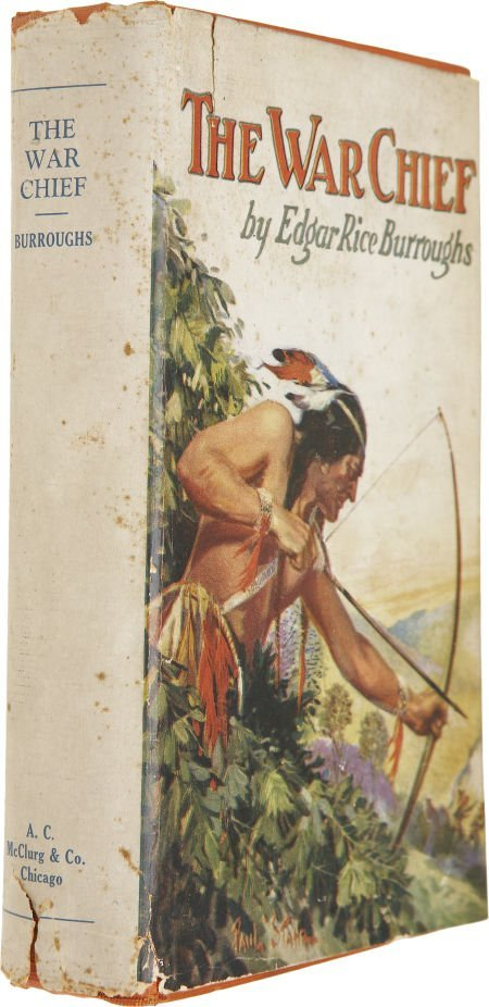 37011: Edgar Rice Burroughs. The War Chief. Chicago: A.
