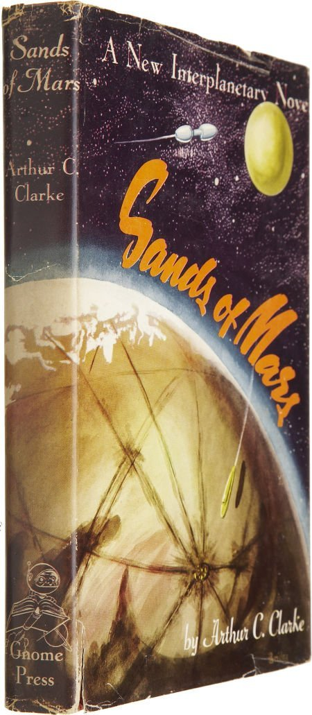 37023: Arthur C. Clarke. Sands of Mars. New York: Gnome