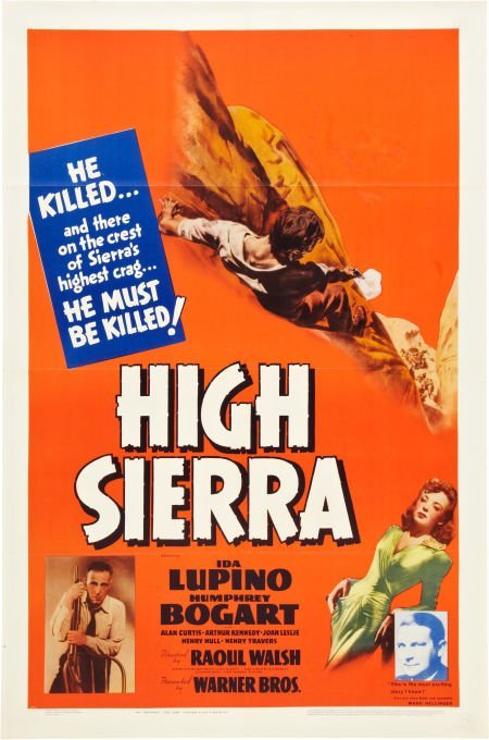 85006: High Sierra (Warner Brothers, 1941). One Sheet (