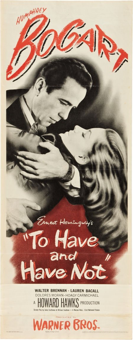 85014: To Have and Have Not (Warner Brothers, 1944). In