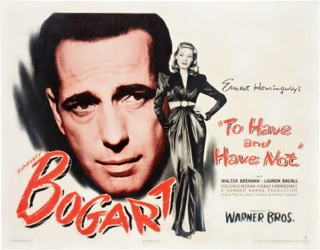 85015: To Have and Have Not (Warner Brothers, 1944). Ha