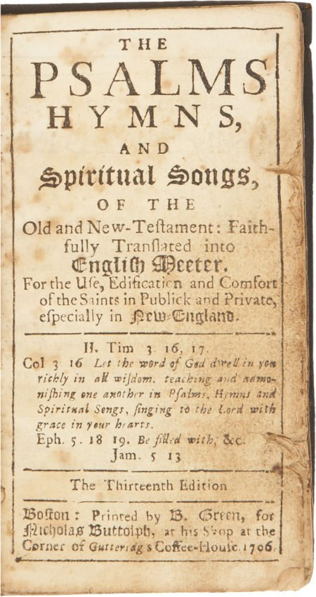 [Bay Psalm Book]. The Psalms, Hymns, and Spiritual Song