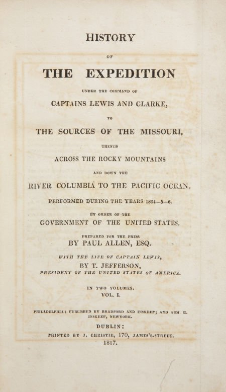 [Meriwether Lewis and William Clark]. History of the Ex