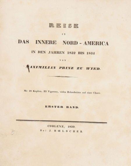 Maximilian Prinz zu Wied. Reise in das innere Nord-Amer