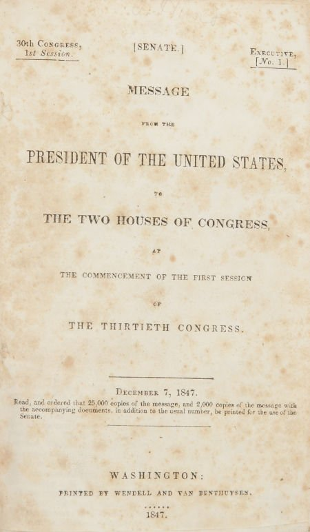 [James K. Polk]. [Mexican War]. Message from the Presid