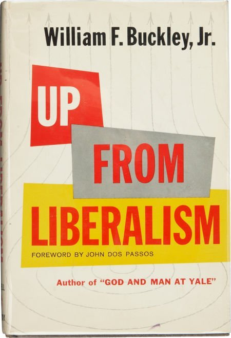 William F. Buckley, Jr. Up From Liberalism. New York: M