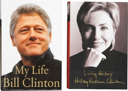 Two Signed Clinton Books, including: Bill Clinton. My L