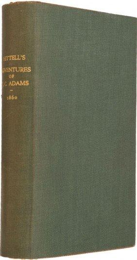 36010: Theodore H. Hittell. The Adventures of James Cap