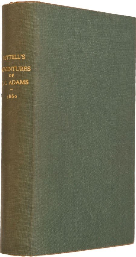 36010: Theodore H. Hittell. The Adventures of James Cap