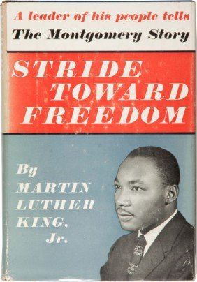 Martin Luther King, Jr. Stride Toward Freedom. T