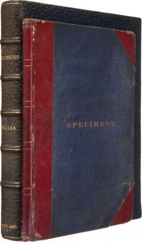 [Joaquin Miller]. C. H. Miller. Specimens. [A Ta