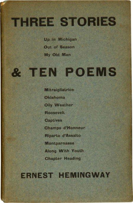 36116: Ernest Hemingway. Three Stories & Ten Poems. [Pa