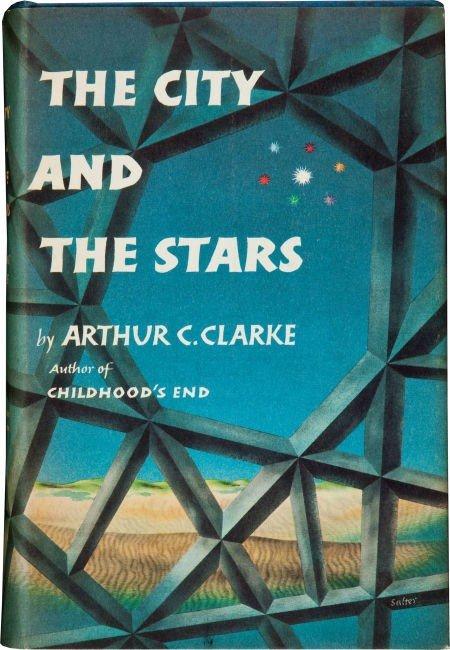 36187: Arthur C. Clarke. The City and the Stars. New Yo