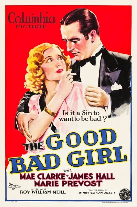 83013: The Good Bad Girl (Columbia, 1931). One Sheet (2