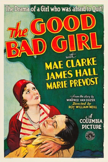 83014: The Good Bad Girl (Columbia, 1931). One Sheet (2
