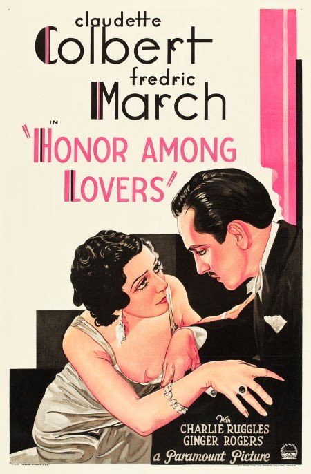 83017: Honor Among Lovers (Paramount, 1931). One Sheet