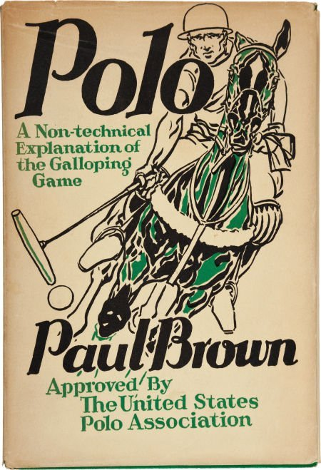 36006: Paul Brown. Polo. New York: Charles Scribner's S