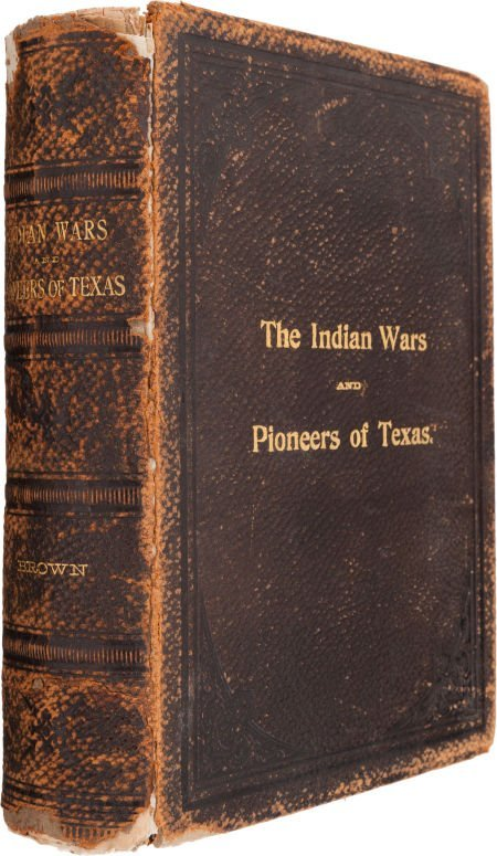 44003: John Henry Brown. Indian Wars and Pioneers of Te