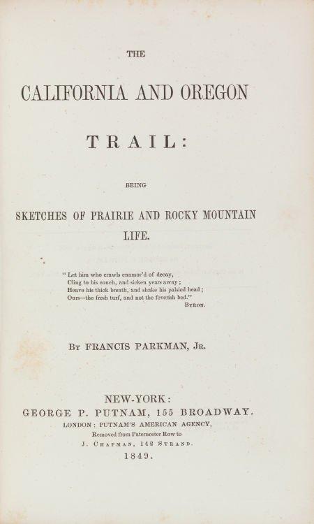 36021: Francis Parkman. The California and Oregon Trail