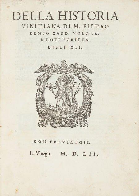 45013: Pietro Bembo. Della Historia Vinitiana Di M. Pie