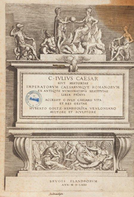 45024: [Numismatics]. Hubert Goltzius. C. Julius Caesar
