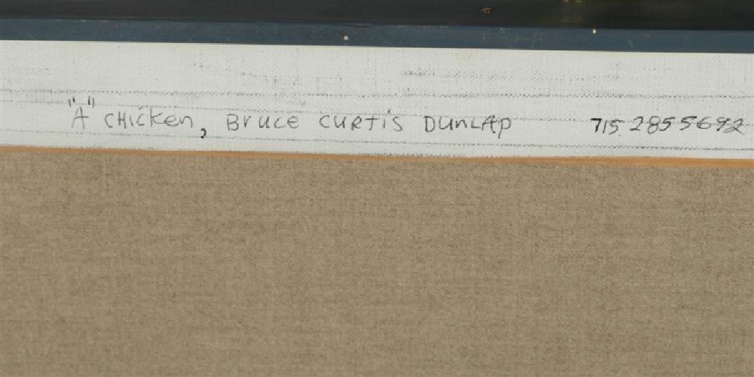 "Bruce Dunlap (American), ""A Chicken"" - 4"