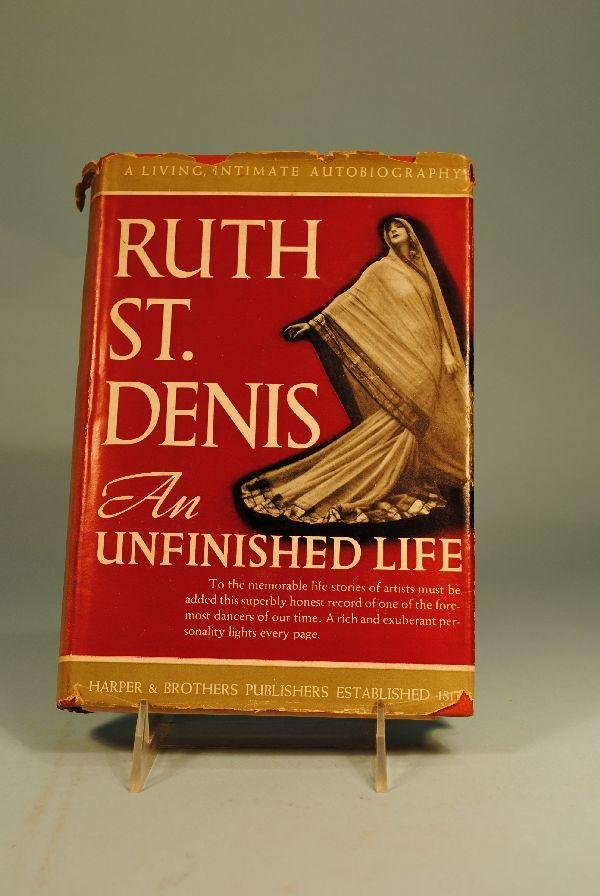 "9: BOOK ""AN UNFINISHED LIFE"" BY RUTH ST. DENIS"