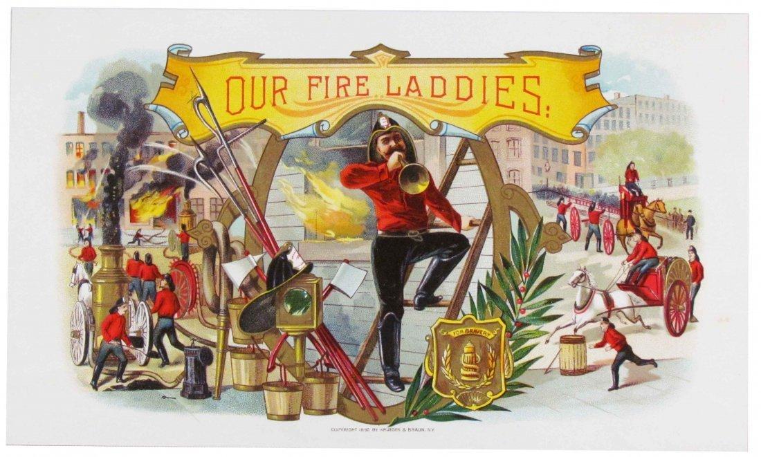 "996: Kruger & Braun Litho ""Our Fire Laddies"" Cigar Labe"