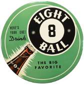 1940's Eight Ball Beverages Celluloid Button Sign