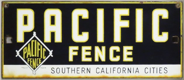 Pacific Fence Porcelain Sign