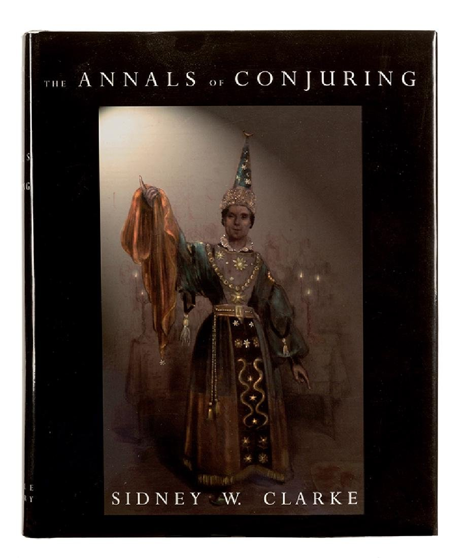 Clarke, Sidney. The Annals of Conjuring.