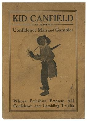 """Canfield, George """"Kid."""" Gambling and Confidence Games"""