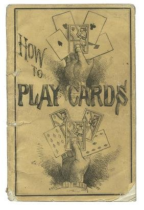 How to Play Cards.