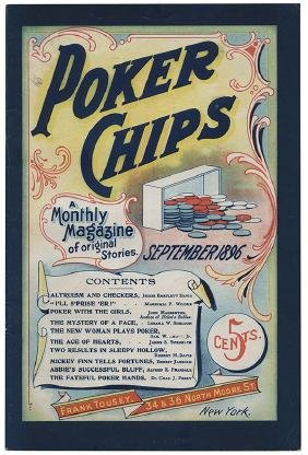 Poker Chips: A Monthly Magazine.