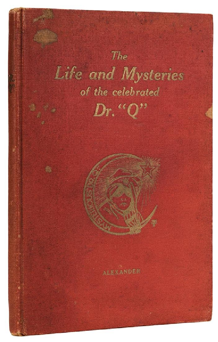 "The Life and Mysteries of the Celebrated Dr. ""Q""."