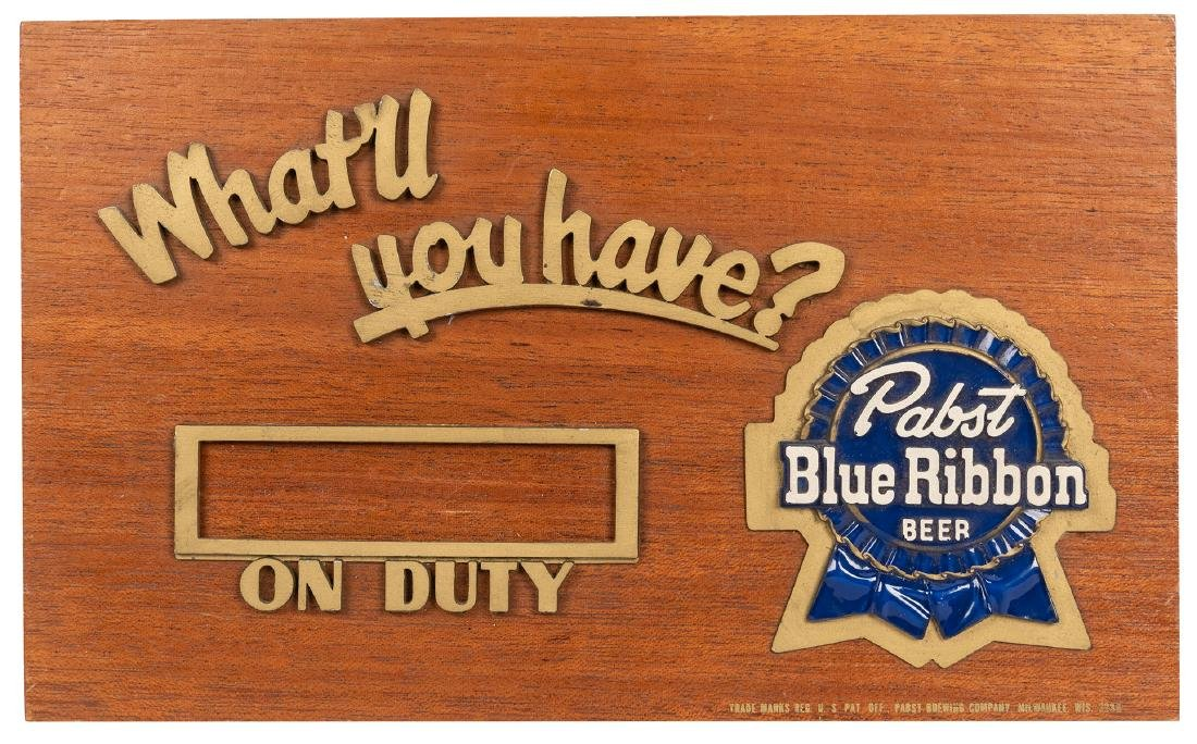 Pabst Blue Ribbon. Bartender On Duty Sign.