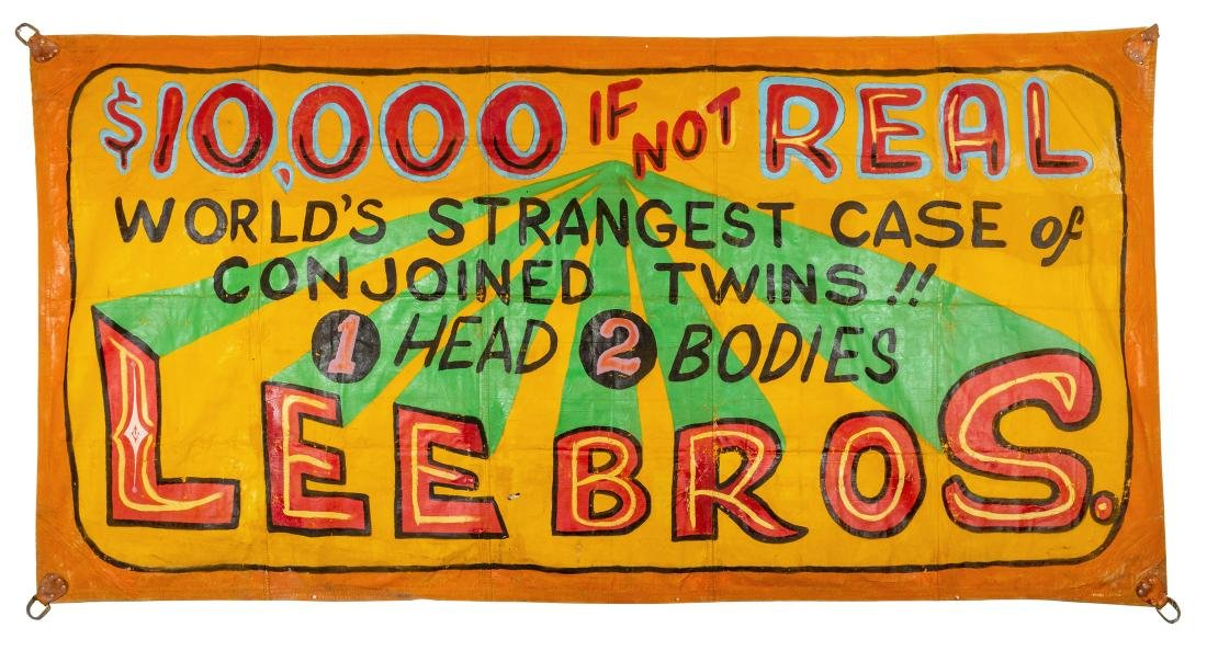 $10,000 If Not Real. Conjoined Twins Sideshow Banner.