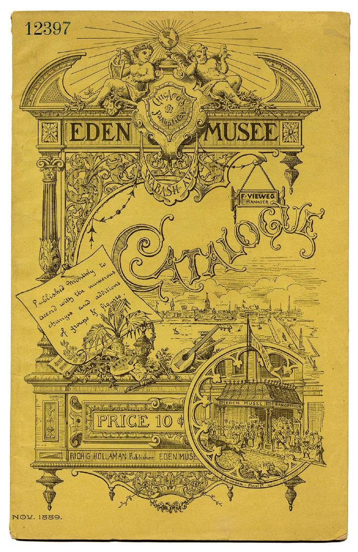 Chicago's Eden Musee Wax Museum Catalog.