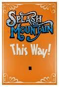 """""""Splash Mountain This Way!"""" Sign."""