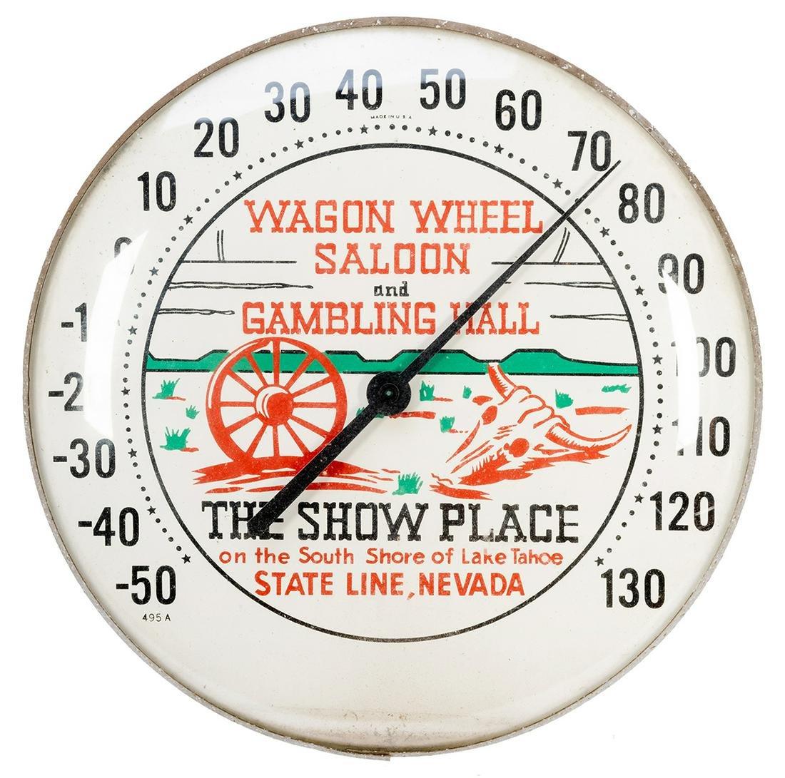 Wagon Wheel Saloon and Gambling Hall Thermometer.