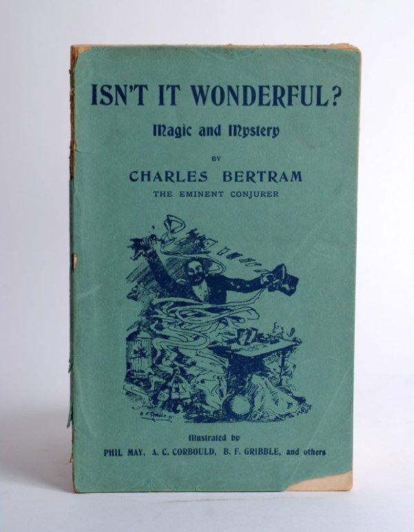 9: Charles Bertram's Isn't It Wonderful?