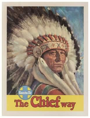 Santa Fe [Railroad] / The Chief Way. Circa 1950s.