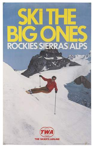 TWA / Ski the Big Ones. Rockies – Sierras –