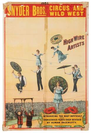 Snyder Bros. Circus and Wild West / [High Wire