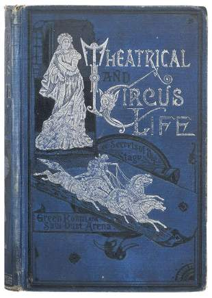 JENNINGS, John J. Theatrical and Circus Life.