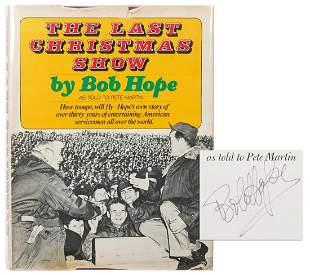 HOPE, Bob. The Last Great Christmas Show. New York: