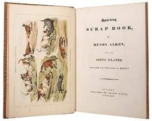 [SPORTING]. ALKEN, Henry (1785–1851). Sporting
