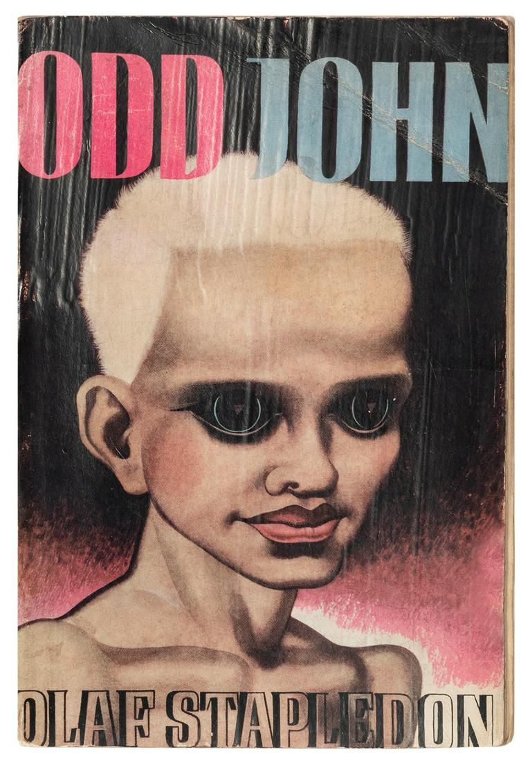 STAPLEDON, Olaf (1886–1950). Odd John: A Story